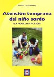 Portada de ATENCION TEMPRANA DEL NIÑO SORDO: LA FAMILIA EN ACCION