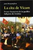 Portada de LA CITA DE VICAM: PRIMER ENCUENTRO DE LOS PUEBLOS INDIGENAS DE AMERICA