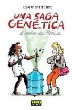 Portada de UNA SAGA GENETICA: EL DESTINO DE MONICA