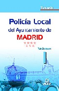 Portada de POLICIA LOCAL DEL AYUNTAMIENTO DE MADRID: TEMARIO