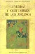 Portada de LEYENDAS Y COSTUMBRES DE LOS AFGANOS