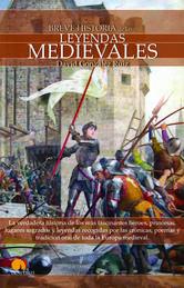 Portada de BREVE HISTORIA DE LAS LEYENDAS MEDIEVALES