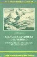 Portada de CIENCIA A LA SOMBRA DEL VESUBIO: ENSAYO SOBRE EL CONOCIMIENTO DE LA NATURALEZA