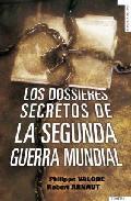 Portada de LOS DOSIERES DE LA SEGUNDA GUERRA MUNDIAL