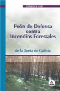 Portada de PEON DE DEFENSA CONTRA INCENDIOS FORESTALES: TEMARIO Y TEST. XUNTA DE GALICIA