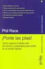 Portada de ¡PONTE LAS PILAS!: COMO SUPERAR EL ULTIMO AÑO DE CARRERA Y PREPARARSE PARA ENTRAR EN EL MUNDO LABORAL