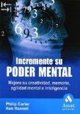 Portada de INCREMENTE SU PODER MENTAL: MEJORE SU CREATIVIDAD, MEMORIA, AGILIDAD MENTAL E INTELIGENCIA