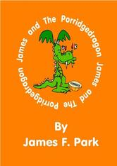 Portada de JAMES AND THE PORRIDGEDRAGON