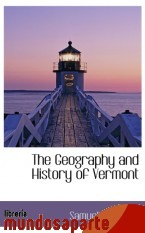 Portada de THE GEOGRAPHY AND HISTORY OF VERMONT