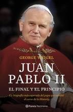 Portada de JUAN PABLO II. EL FINAL Y EL PRINCIPIO