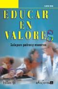 Portada de EDUCAR EN VALORES: GUIA PARA PADRES Y MAESTROS