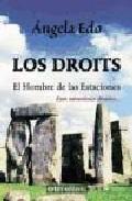 Portada de LOS DROITS: EL HOMBRE DE LAS ESTACIONES