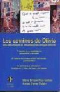 Portada de LOS CAMINOS DE OLIVIA: UNA EXPERIENCIA DE REHABILITACION INTEGRALINFANTIL