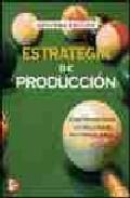 Portada de ESTRATEGIA DE PRODUCCION