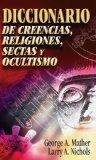 Portada de DICCIONARIO DE CREENCIAS, RELIGIONES, SECTAS Y OCULTISMO