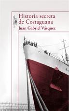 Portada de HISTORIA SECRETA DE COSTAGUANA (EBOOK)