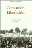 Portada de COMUNION Y LIBERACION: LA REANUDACION 1969-1976