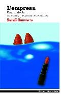 Portada de L EMPRESA: UNA HISTORIA DE BELLES PASSIONS RETROBADES