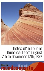 Portada de NOTES OF A TOUR IN AMERICA: FROM AUGUST 7TH TO NOVEMBER 17TH, 1877