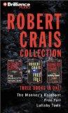 Portada de ROBERT CRAIS COLLECTION: THE MONKEY'S RAINCOAT/LULLABY TOWN/FREE FALL (ELVIS COLE NOVELS)