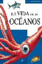 Portada de LA VIDA EN LOS OCEANOS