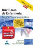 Portada de AUXILIARES DE ENFERMERIA DE LA AGENCIA VALENCIANA DE SALUD. SIMULACROS DE EXAMEN Y SUPUESTOS PRACTICOS