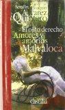 Portada de EL OJITO DERECHO / AMORES Y AMORIOS / MALVALOCA