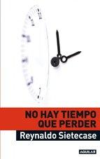 Portada de NO HAY TIEMPO QUE PERDER (EBOOK)