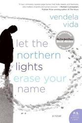 Portada de LET THE NORTHERN LIGHTS ERASE YOUR NAME
