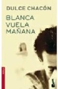 Portada de BLANCA VUELA MAÑANA