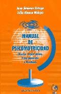 Portada de MANUAL DE PSICOMOTRICIDAD