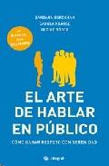 Portada de EL ARTE DE HABLAR EN PUBLICO: COMO GANAR RESPETO CON SERENIDAD