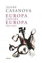 Portada de EUROPA CONTRA EUROPA, 1914-1945