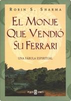 Portada de EL MONJE QUE VENDIO SU FERRARI