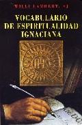 Portada de VOCABULARIO DE ESPIRITUALIDAD IGNACIANA