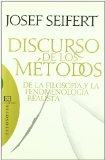 Portada de DISCURSO DE LOS METODOS: DE LA FILOSOFIA Y LA FENOMENOLOGIA REALISTA