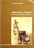 Portada de MINERIA Y PODER: ANTROPOLOGIA POLITICA EN RIOTINTO