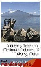 Portada de PREACHING TOURS AND MISSIONARY LABOURS OF GEORGE MÜLLER
