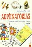 Portada de MANUAL DE LAS ARTES ADIVINATORIAS: TODOS LOS SECRETOS PARA PREDECIR EL FUTURO
