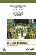 Portada de EL MUNDO DEL TRABAJO : CAMPO DE CIENCIAS SOCIALES, II CICLO . 1ERNIVEL, COMUNIDAD VALENCIANA