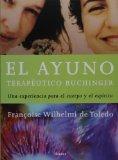 Portada de EL AYUNO TERAPEUTICO BUCHINGER: UNA EXPERIENCIA PARA EL CUERPO Y EL ESPIRITU
