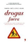 Portada de DROGAS FUERA : GUIA COMPLETA PARA EVITAR QUE LOS ADOLESCENTES LASCONSUMAN