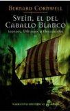 Portada de SVEIN, EL DEL CABALLO BLANCO