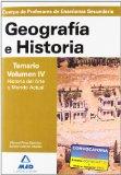 Portada de CUERPO DE PROFESORES DE ENSEÑANZA SECUNDARIA. GEOGRAFIA E HISTORIA. TEMARIO : HISTORIA DEL ARTE Y MUNDO ACTUAL