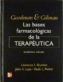 Portada de GOODMAN AND GILMAN: LAS BASES FARMACOLOGIA DE LA TERAPEUTICA