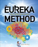Portada de THE EUREKA METHOD: HOW TO THINK LIKE AN INVENTOR