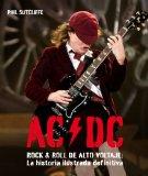 Portada de AC/DC, ROCK AND ROLL DE ALTO VOLTAJE: LA HISTORIA ILUSTRADA DEFINITIVA