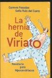 Portada de LA HERNIA DE VIRIATO: RECETARIO PARA HIPOCONDRIACOS