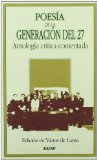 Portada de POESIA DE LA GENERACION DEL 27: ANTOLOGIA CRITICA COMENTADA