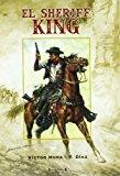 Portada de EL SHERIFF KING Nº 1: DISPAROS EN LA FRONTERA